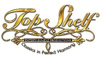 Top Shelf Classics! Entertainment and Event Productions